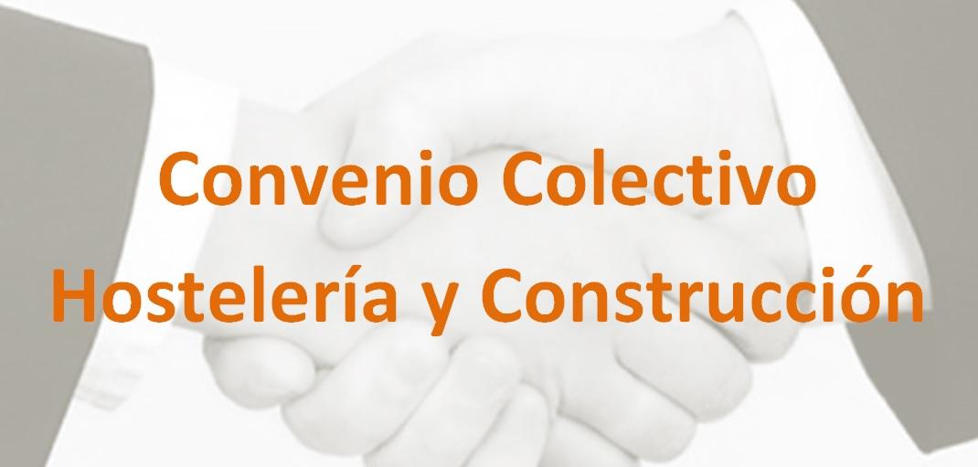 Nuevos Convenios Colectivos para la Hostelería y la Construcción en Alicante
