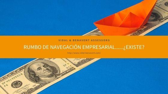 Rumbo de navegación empresarial……¿existe?